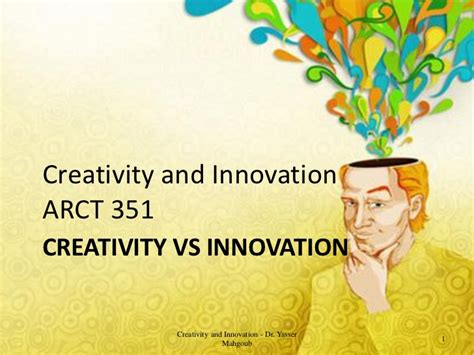 Mba In Innovation Vs Strategy by Creativity And Innovation Creativity Vs Innovation