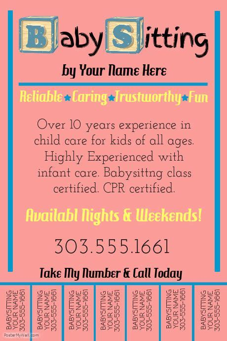 Create Amazing Flyers For Your Babysitting Business By Customizing Our Easy To Use Templates Create Flyer Template