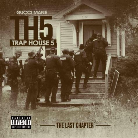 gucci house gucci mane trap house 5 the final chapter mixtape stream download