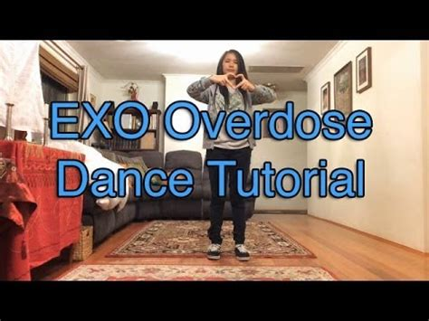 tutorial dance overdose exo 엑소 overdose 중독 dance tutorial youtube