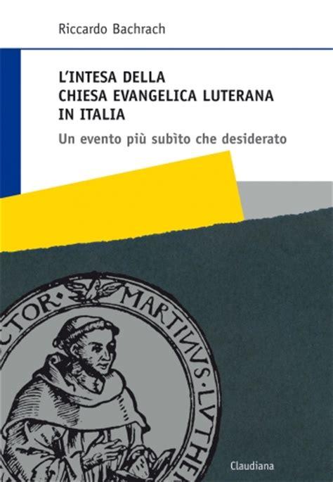 libreria evangelica roma l intesa della chiesa evangelica luterana in italia