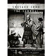 Novel Harlequin Shusaku Endo Skandal The Samurai By Shusaku Endo Chasing Bawa