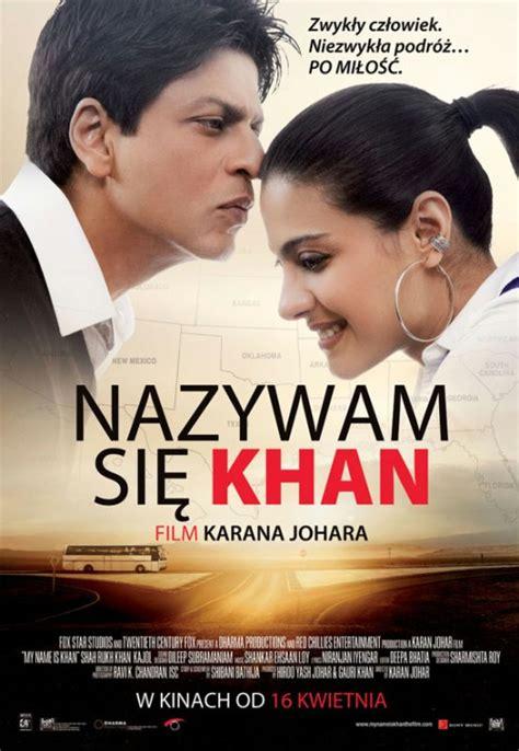 film india terbaru my name is khan nazywam się khan 2010 filmweb