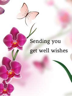 Happy Birthday And Get Well Soon Wishes 140 Best Images About Get Well Soon On Pinterest Get