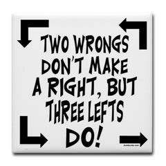 Two Fugs Dont Make A Right by I Two Wrongs Don T Make A Right But I M Up To Like