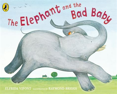 the of an elephant classic reprint books the elephant and the bad baby penguin books australia