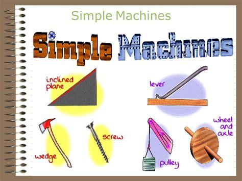 Simple Machines simple machines ppt
