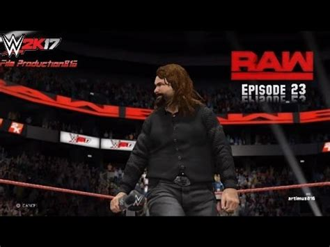 Watch Wwe Monday Night Raw 2017 03 13 Wwe 2k17 Monday Night Raw Story Mode Episode 23 Youtube