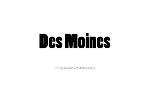 tattoo des moines des moines usa capital city name designs page 2