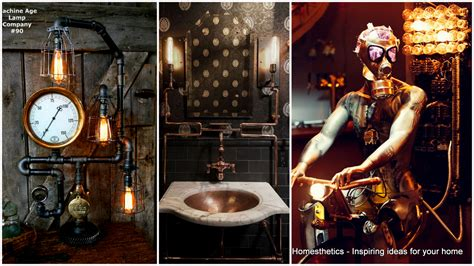 Home Decor Ideas adopt the unconventional steampunk decor in your home