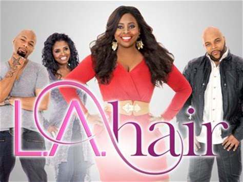 hairstlying reality show tv show to watch tonight l a hair divagalsdaily