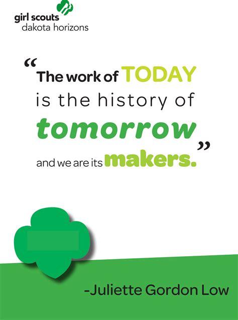 inspiring quote  girl scout founder juliette gordon  gs juliette gordon