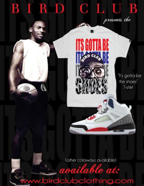 Its Gotta Be The Shoes by Kick Bird Club It S Gotta Be The Shoes T Shirt