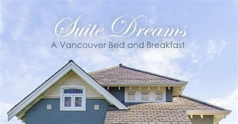 vancouver bed and breakfast suite dreams vancouver bed and breakfast bewertungen
