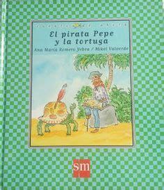 el pirata pepe y 8467539232 la aventura pirata de brunilda buscar con google piratas piratas aventura y