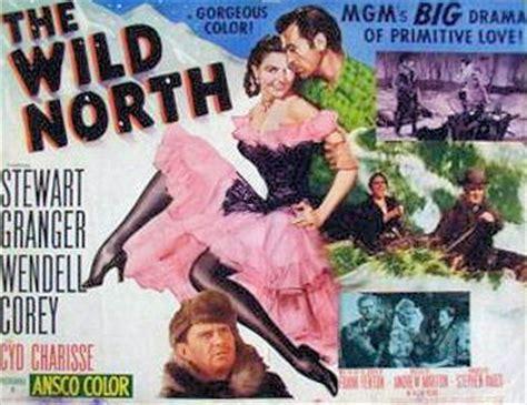 the wild north (1952 film)