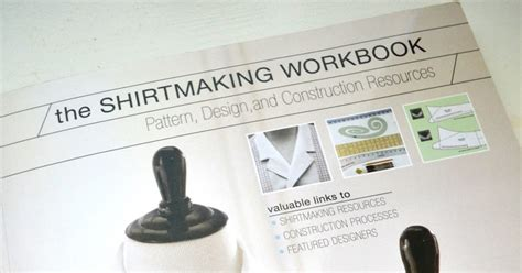 Tea Rose Home Review The Shirt Making Workbook
