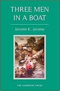 three in a boat books three in a boat jerome k jerome 9781907439117