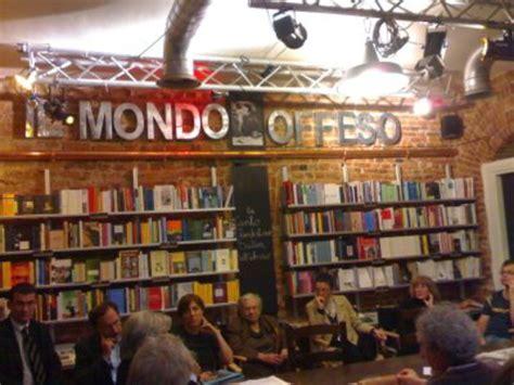 libreria bologna centro libreria mondo offeso a libreria itinerari