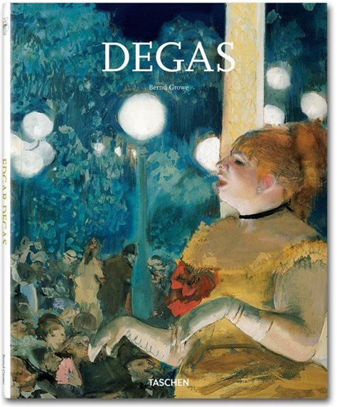 libro degas basic art series 1000 images about taschen books on jazz modern books and livres