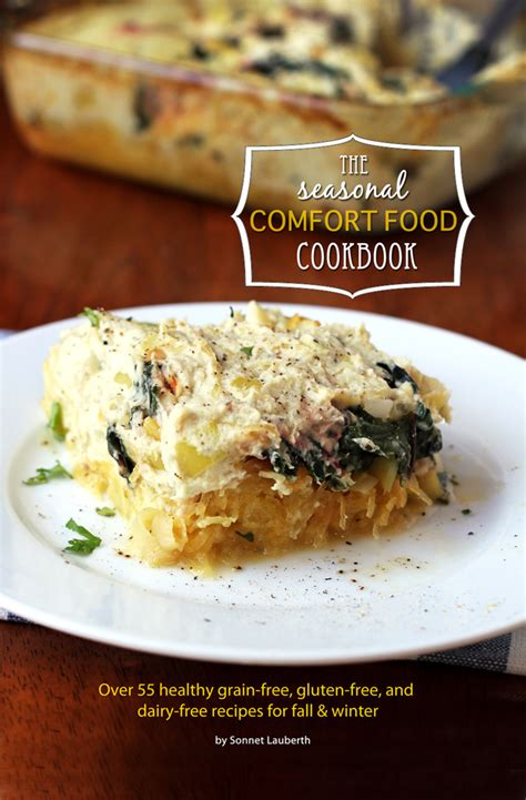 seasonal comfort the seasonal comfort food cookbook in sonnet s kitchen