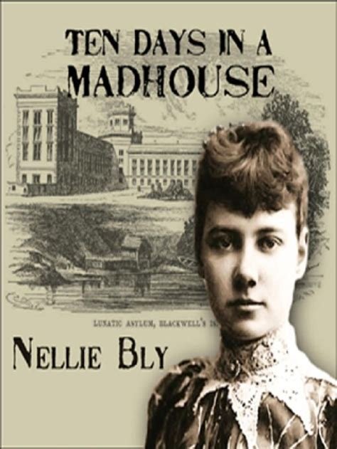 ten days in a mad house books ten days in a madhouse books and