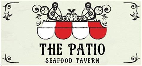 The Patio Seafood Tavern by Welcome To The Patio Seafood Tavernlunch Served Daily 11