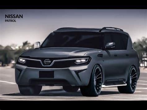 new nissan patrol 2018 2019 2020 youtube