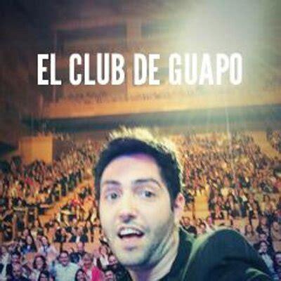 el club de las 8490434883 el club de guapo elclubdeguapo twitter