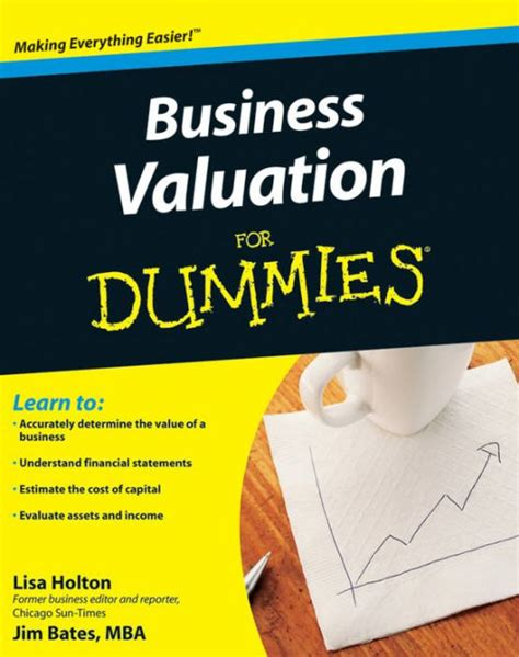 Complete Mba For Dummies by Business Valuation For Dummies By Holton Jim Bates