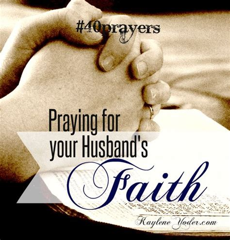40 scripture based prayers to pray your husband the just prayers version of a s 40 day fasting and prayer journal books 40 prayers for my husband his faith scriptures the o