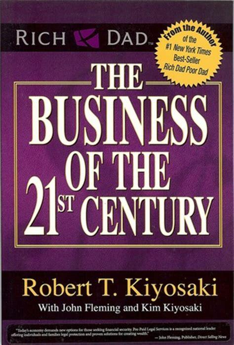 the marketer books the business of the 21st century by robert t kiyosaki
