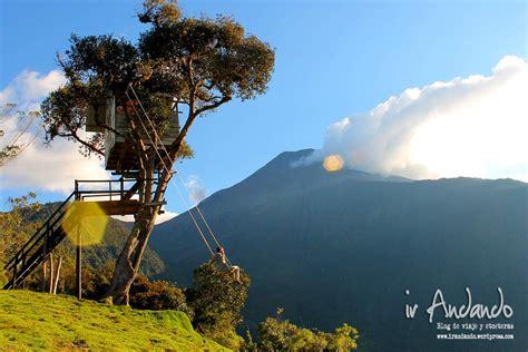 la casa del arbol la famosa casa del 225 rbol en ba 241 os de agua santa ecuador