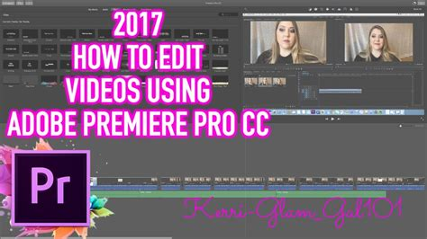 adobe premiere pro beginners guide how to edit videos in adobe premiere pro cc 2017 for