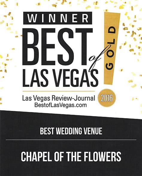 best of las vegas chapel of the flowers awarded best wedding venue