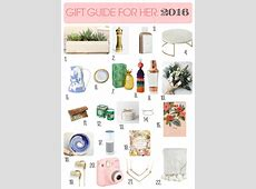 2016 Holiday Gift Guide for Her Gifts for the ladies in ... 2016 Xmas Gift Guide