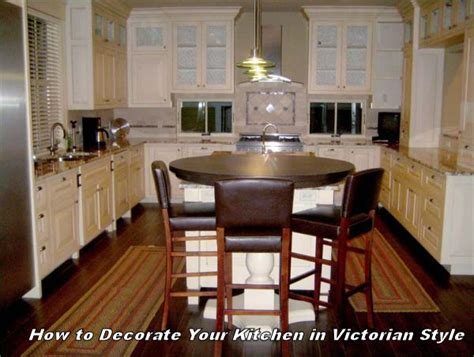 how to decorate kitchen island how to decorate your kitchen using victorian elements