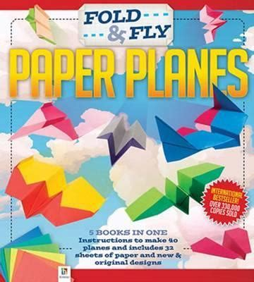 Fold And Fly Paper Planes Book - fold and fly paper planes 9781743631225