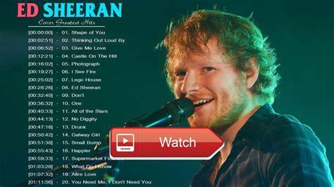 ed sheeran hits songs best 20 ed sheeran cover ideas on pinterest ed sheeran