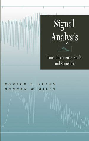 digital signal processing with kernel methods wiley ieee books wiley ieee press signal analysis time frequency scale