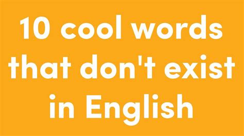 these 10 non existent words make other languages look cool
