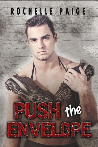 pushing the envelope a of and adventure books push the envelope blythe college 1 by rochelle