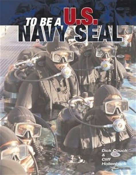 dick couch navy seal to be a u s navy seal by dick couch