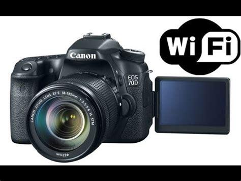 canon eos 70d dslr camera wifi setup & demo youtube
