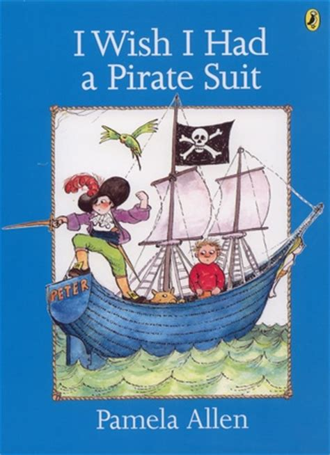 pirate picture books i wish i had a pirate suit by allen reviews