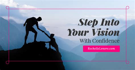 Steps Into Your by Step Into Your Vision Rochelle Lenore