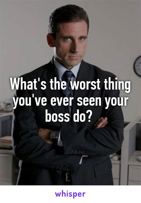 what is the worst thing you ve ever been accused of what s the worst thing you ve ever seen your boss do