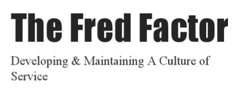 libro the fred factor el factor fred en el marketing de empresa