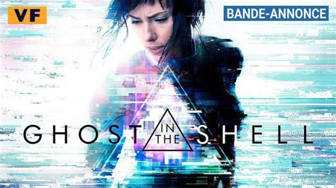 film ghost bande annonce vf bande annonce en vf du film quot ghost in the shell quot 2017