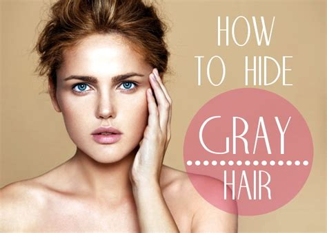 hairstyle to hide grey roots how to hide gray hair